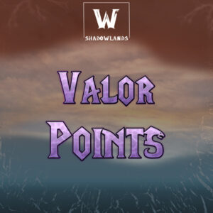 WoW Valor Points Boost